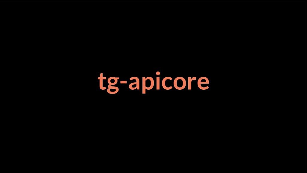 tg-apicore