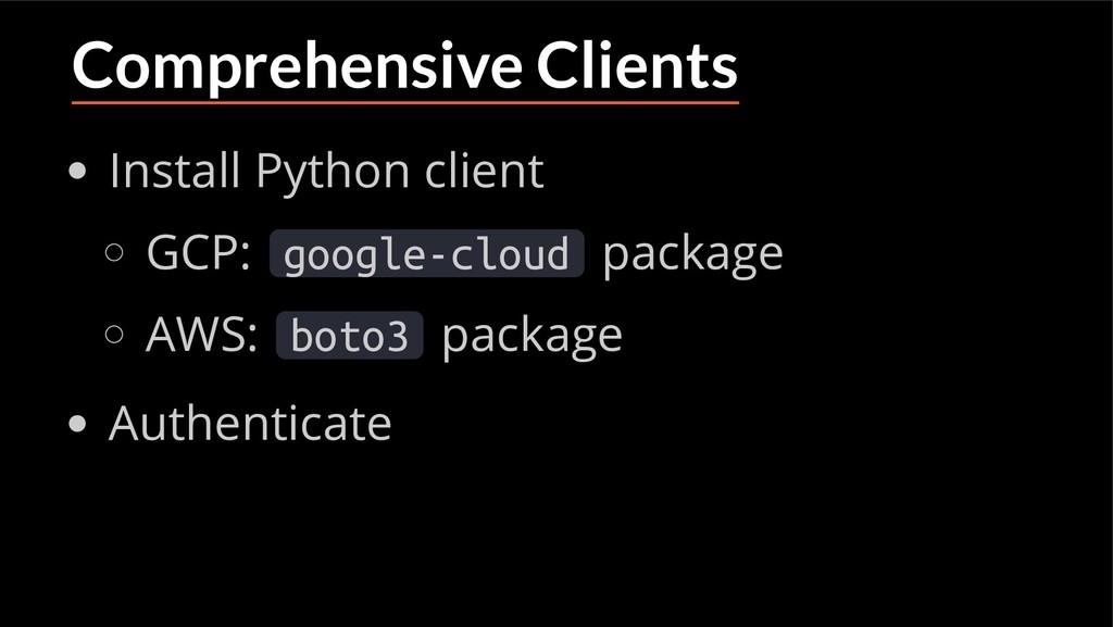 Comprehensive Clients Install Python client GCP...