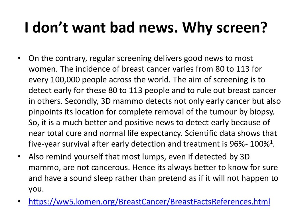I don't want bad news. Why screen? • On the con...