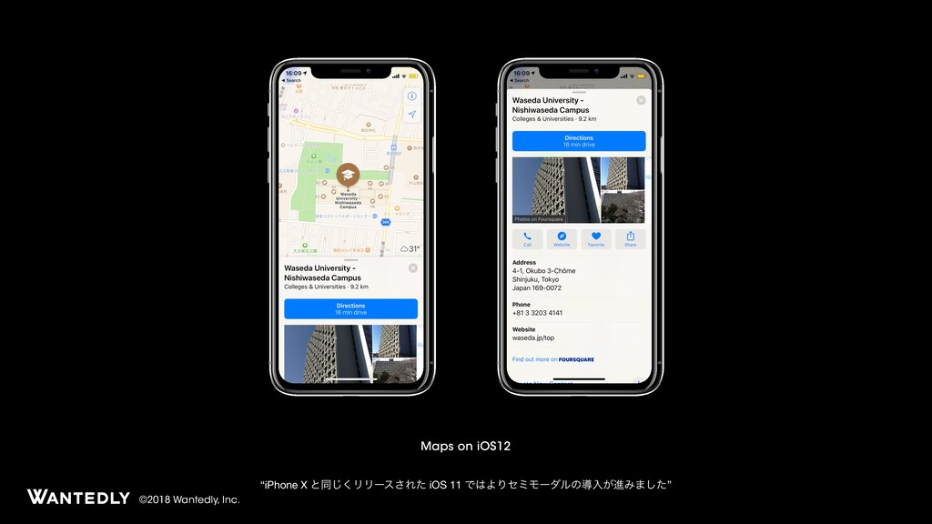 "©2018 Wantedly, Inc. Maps on iOS12 ""iPhone X ͱಉ..."