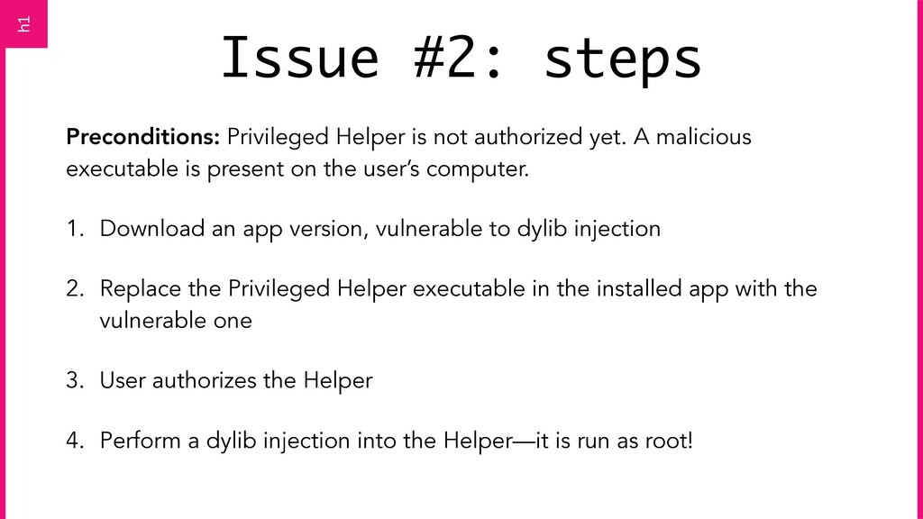 Issue #2: steps Preconditions: Privileged Helpe...