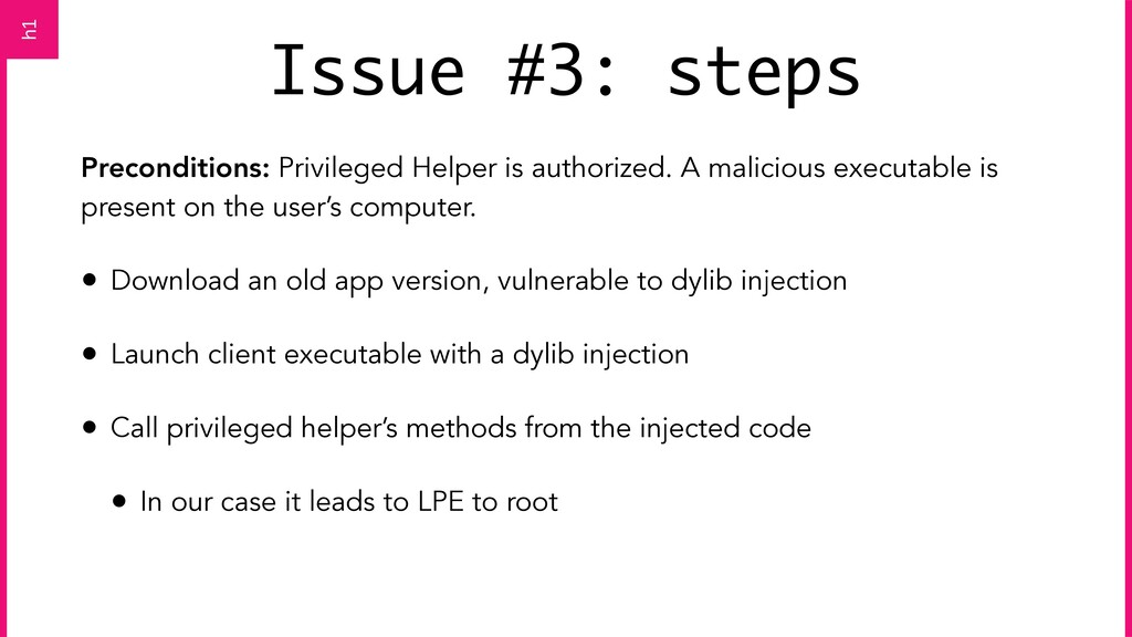 Issue #3: steps Preconditions: Privileged Helpe...