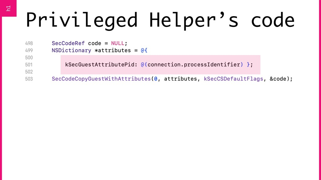Privileged Helper's code h1
