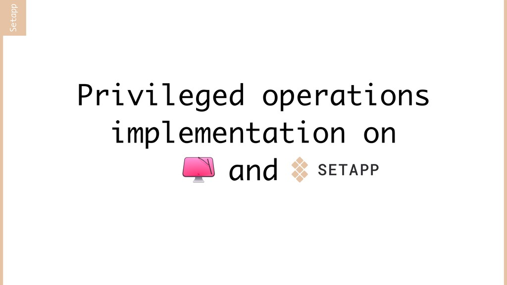 Privileged operations implementation on and Set...