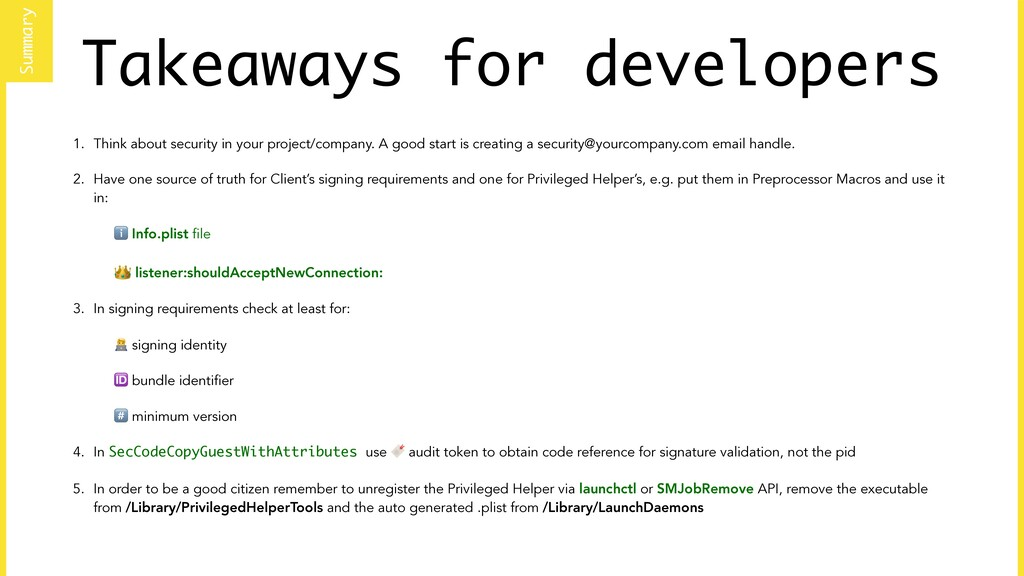 Takeaways for developers 1. Think about securit...