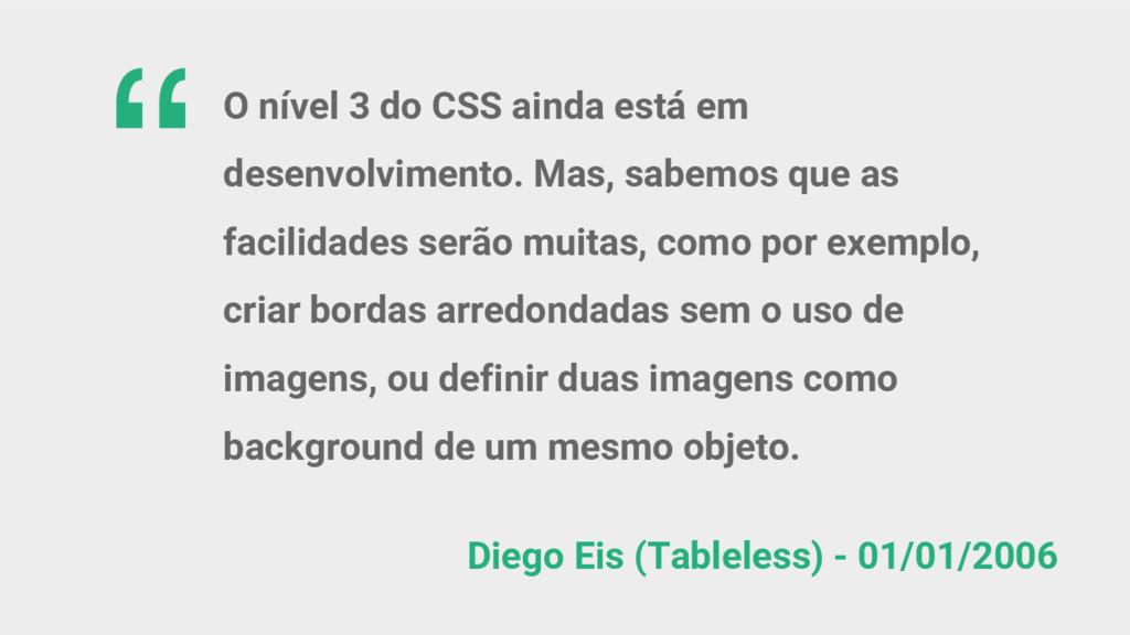 Diego Eis (Tableless) - 01/01/2006 O nível 3 do...