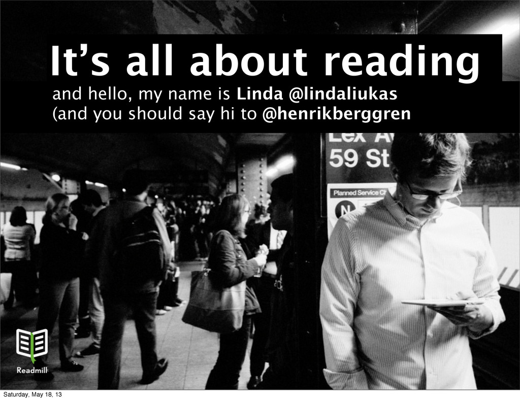 It's all about reading and hello, my name is Li...
