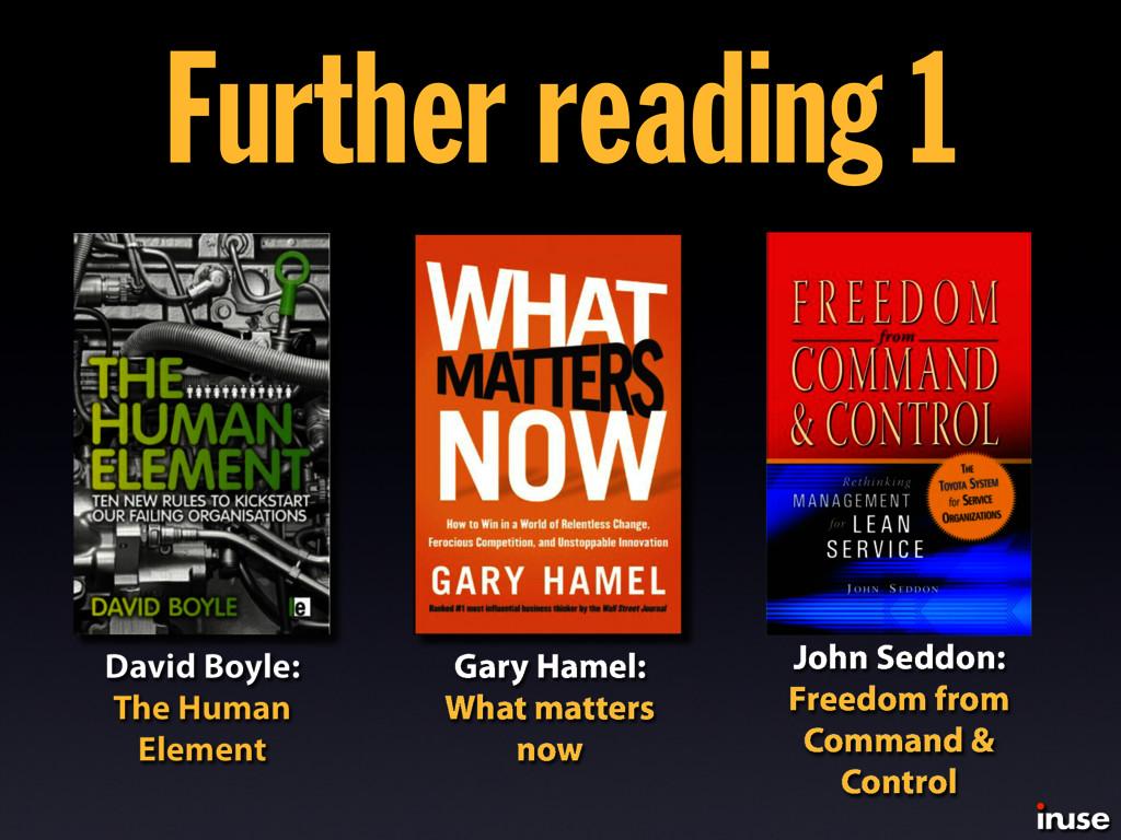 Further reading 1 David Boyle: The Human Elemen...