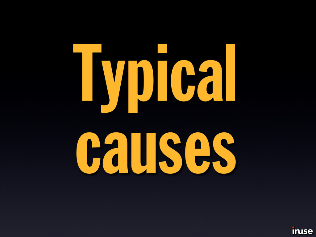 Typical causes