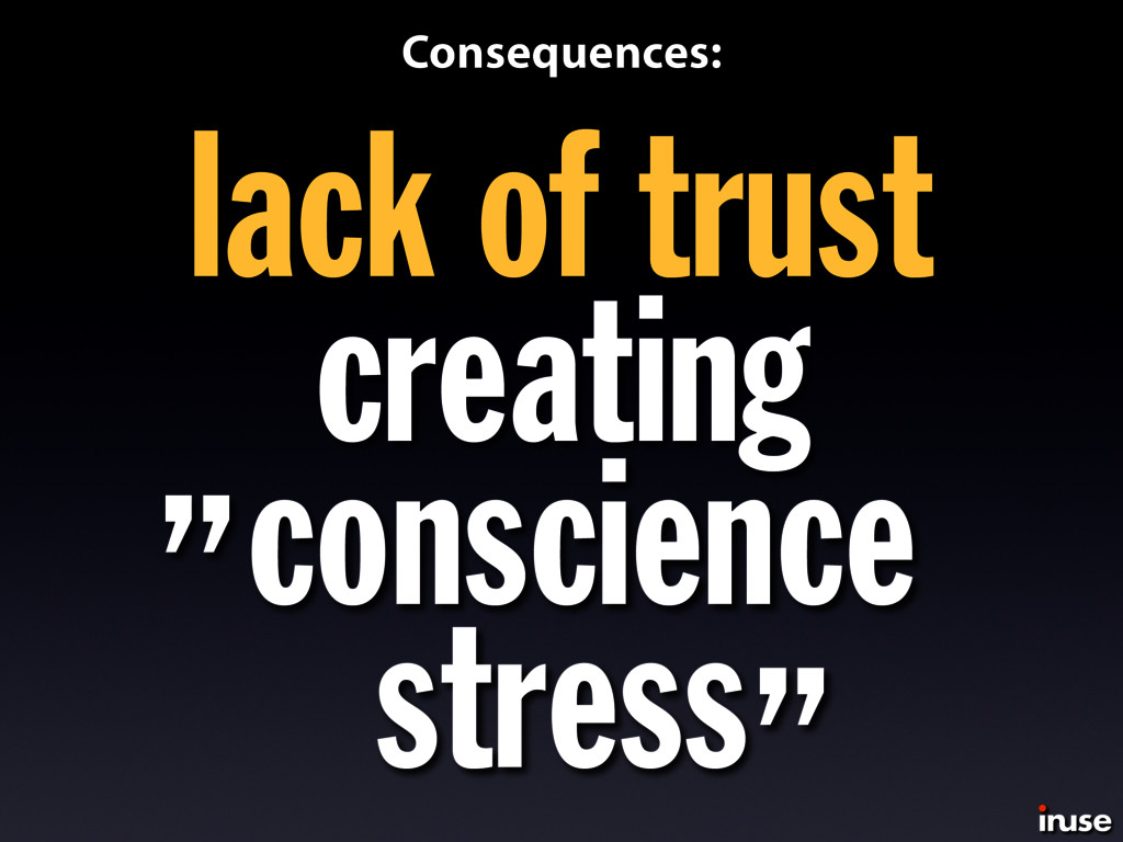 lack of trust creating conscience stress Conseq...