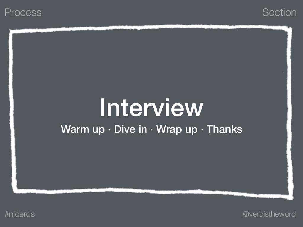 Section @verbistheword #nicerqs Interview Warm ...