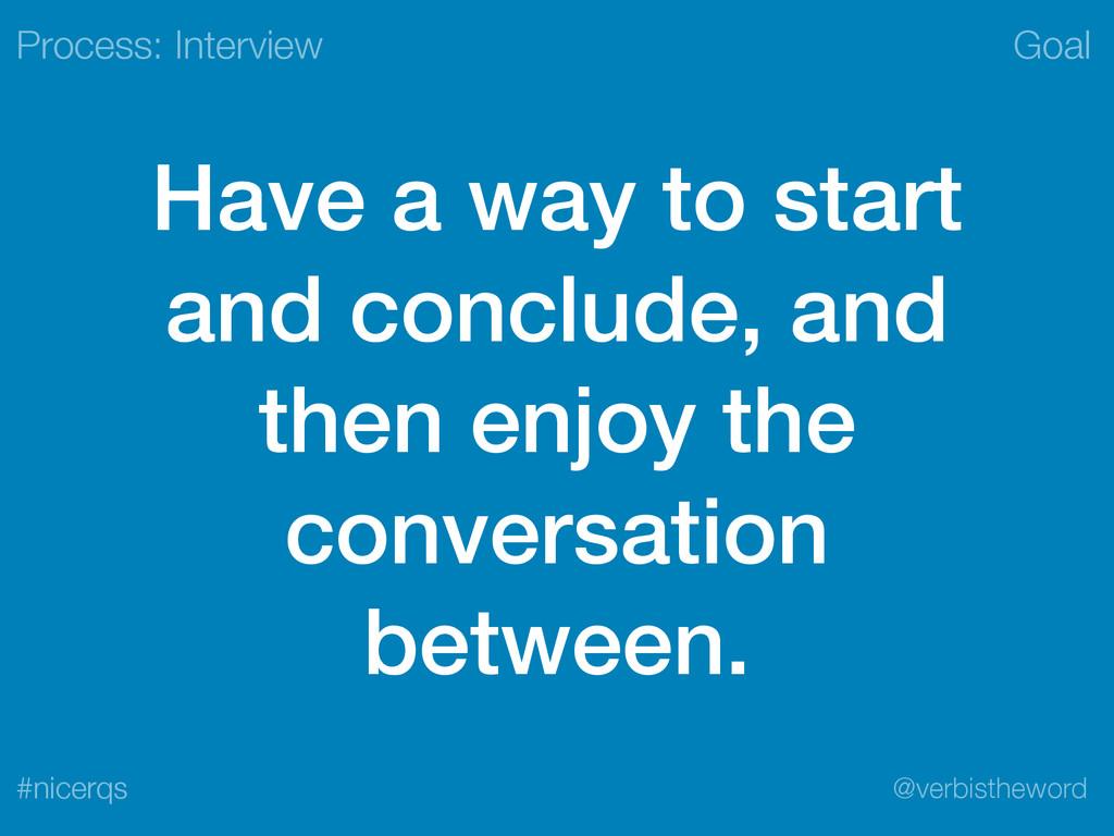 Goal @verbistheword #nicerqs Have a way to star...