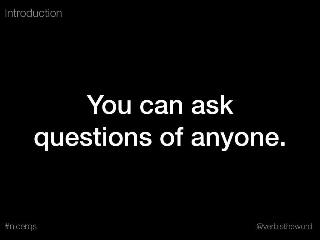 @verbistheword #nicerqs You can ask questions o...