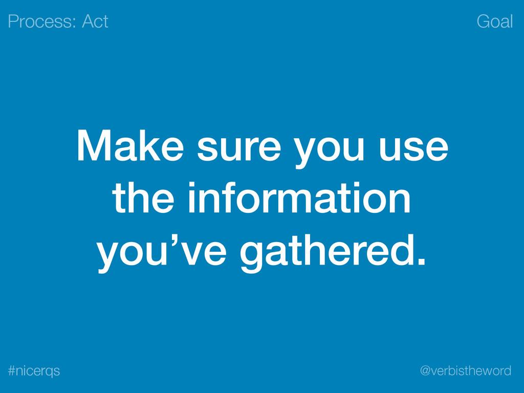 Goal @verbistheword #nicerqs Make sure you use ...