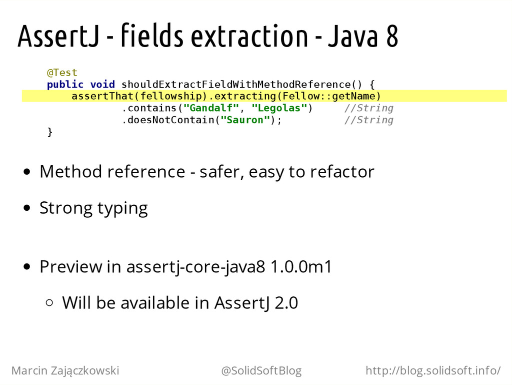 AssertJ - fields extraction - Java 8 @ T e s t ...
