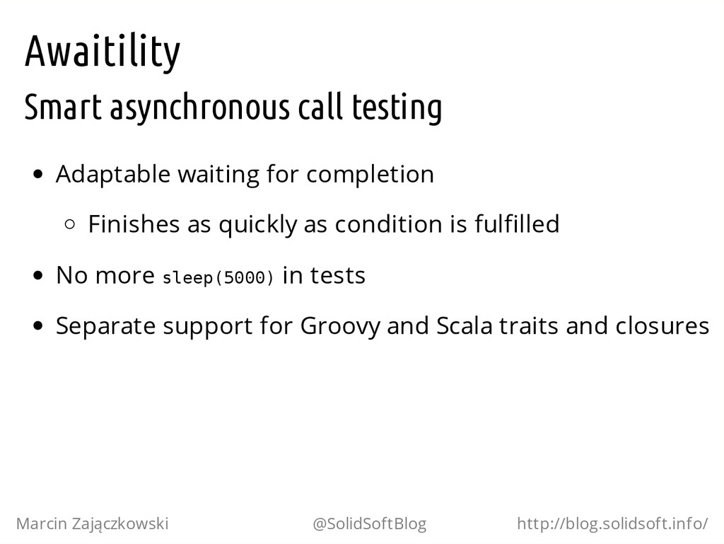 Awaitility Smart asynchronous call testing Adap...