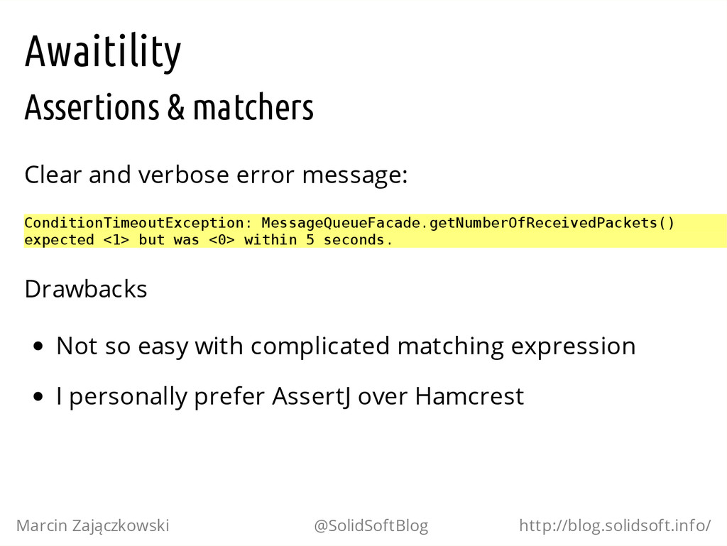 Awaitility Assertions & matchers Clear and verb...