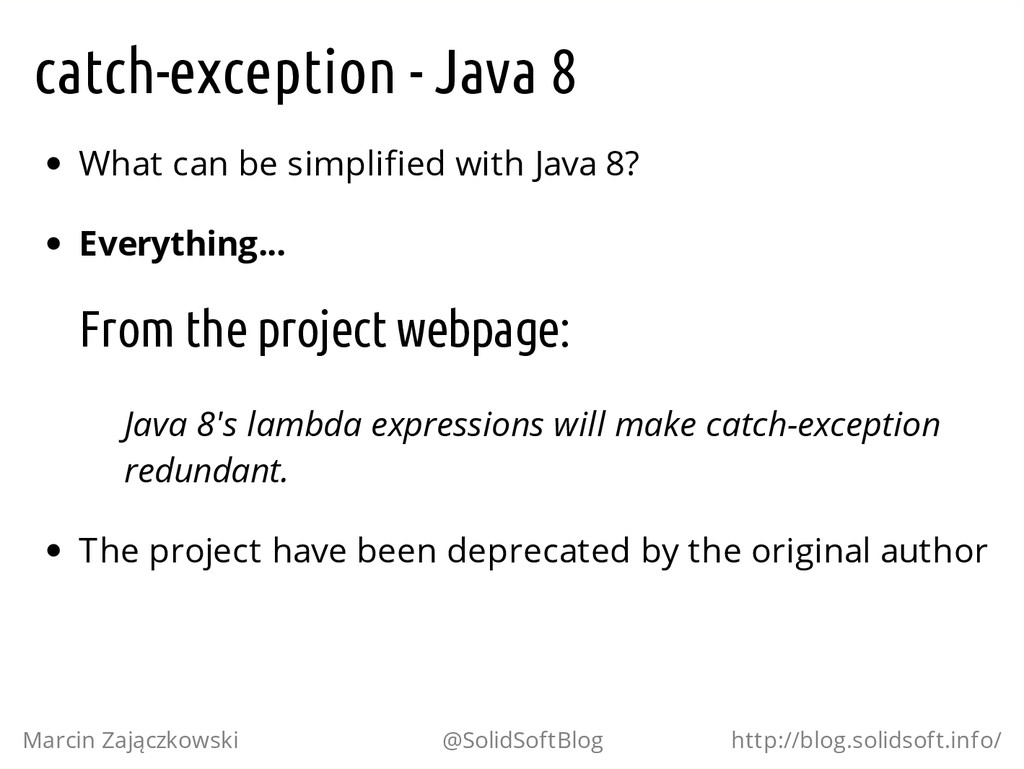 catch-exception - Java 8 What can be simplified...