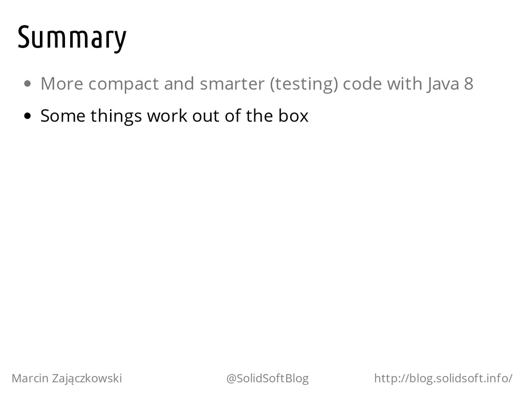 Summary More compact and smarter (testing) code...