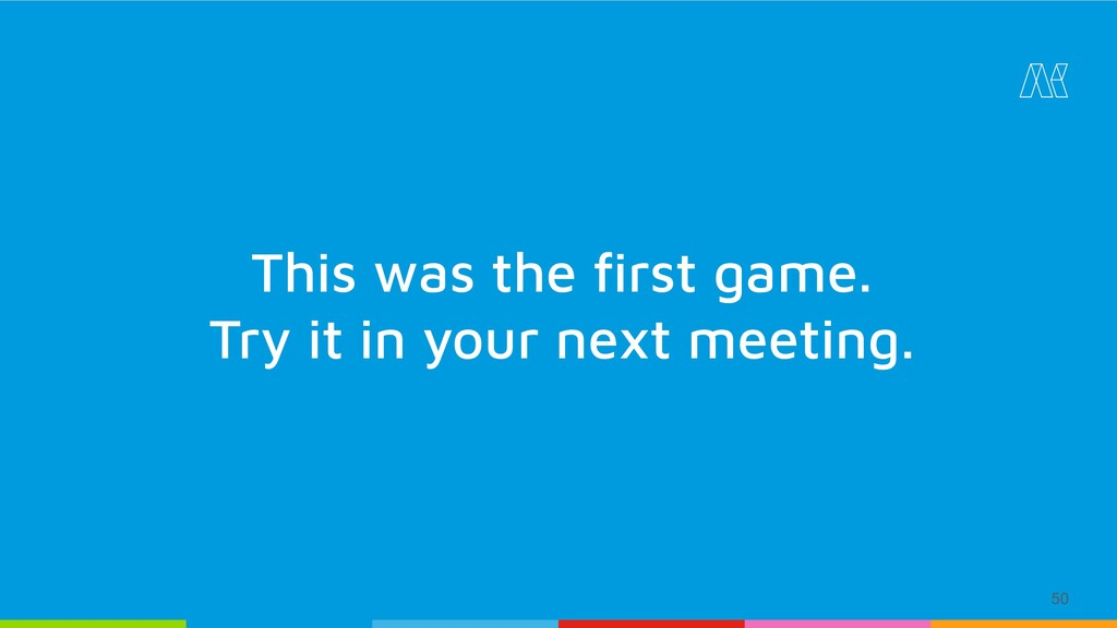 50 This was the first game. Try it in your next ...