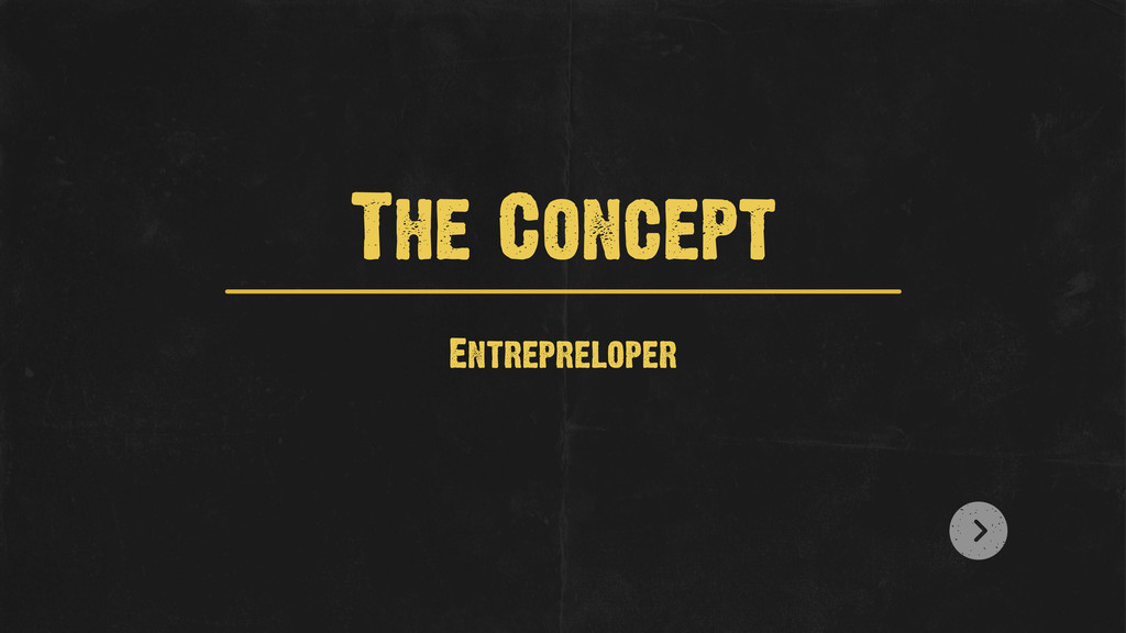 Entrepreloper The Concept