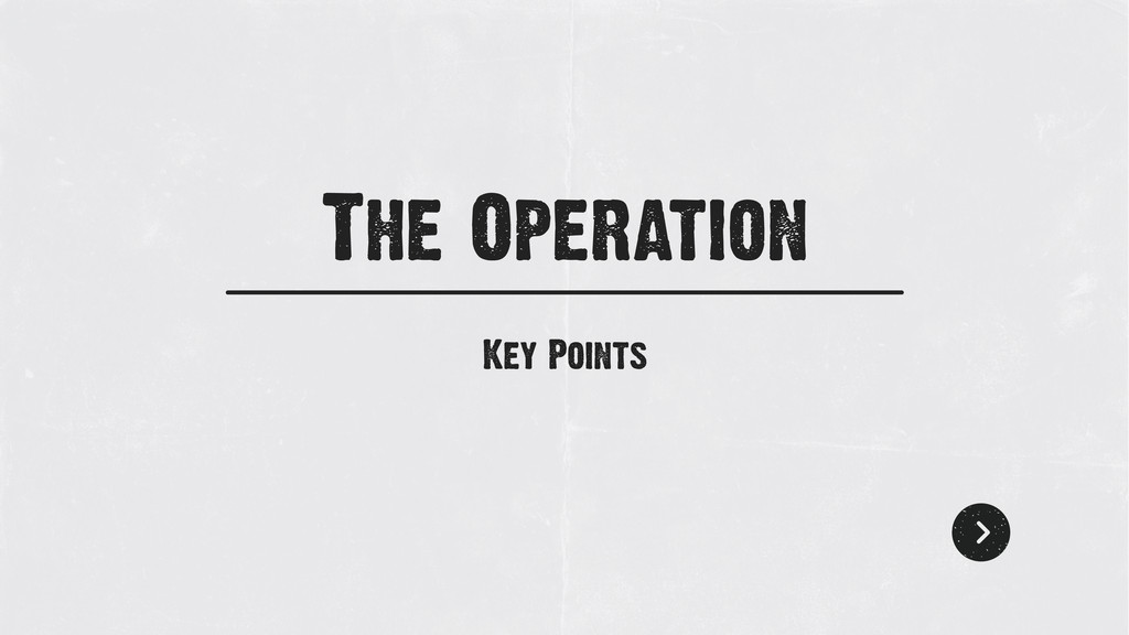 Key Points The Operation