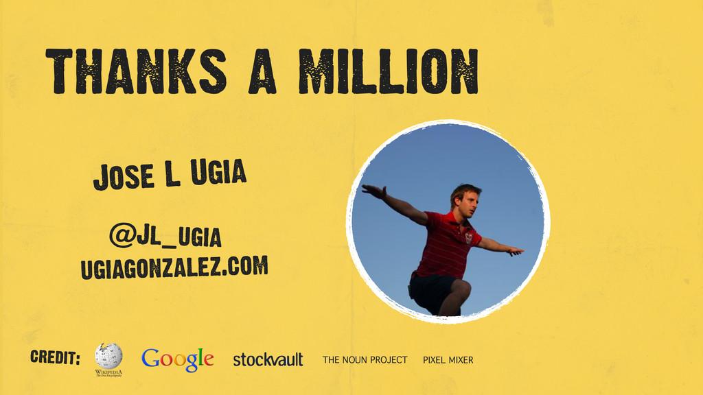 thanks a million Jose L Ugia @Jl_ugia ugiagonza...