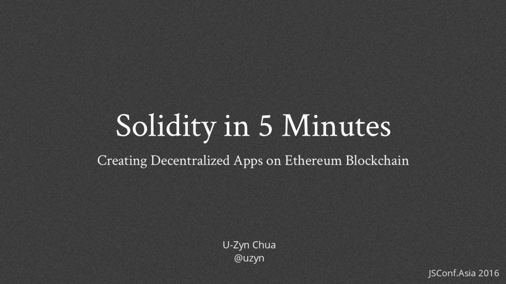 Solidity in 5 Minutes Creating Decentralized Ap...