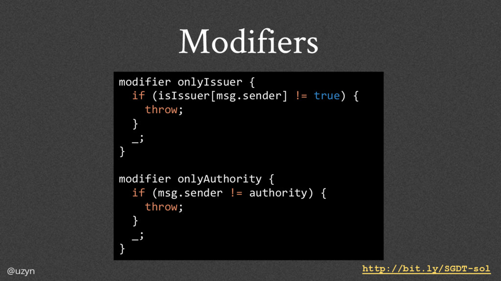 @uzyn Modifiers modifier onlyIssuer { if (isIss...