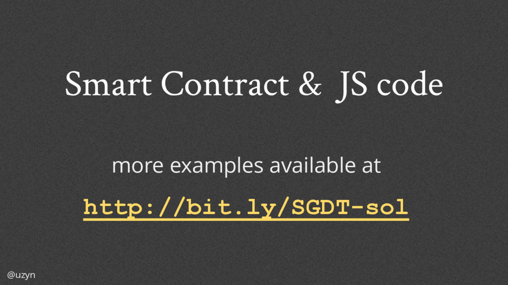@uzyn Smart Contract & JS code more examples av...