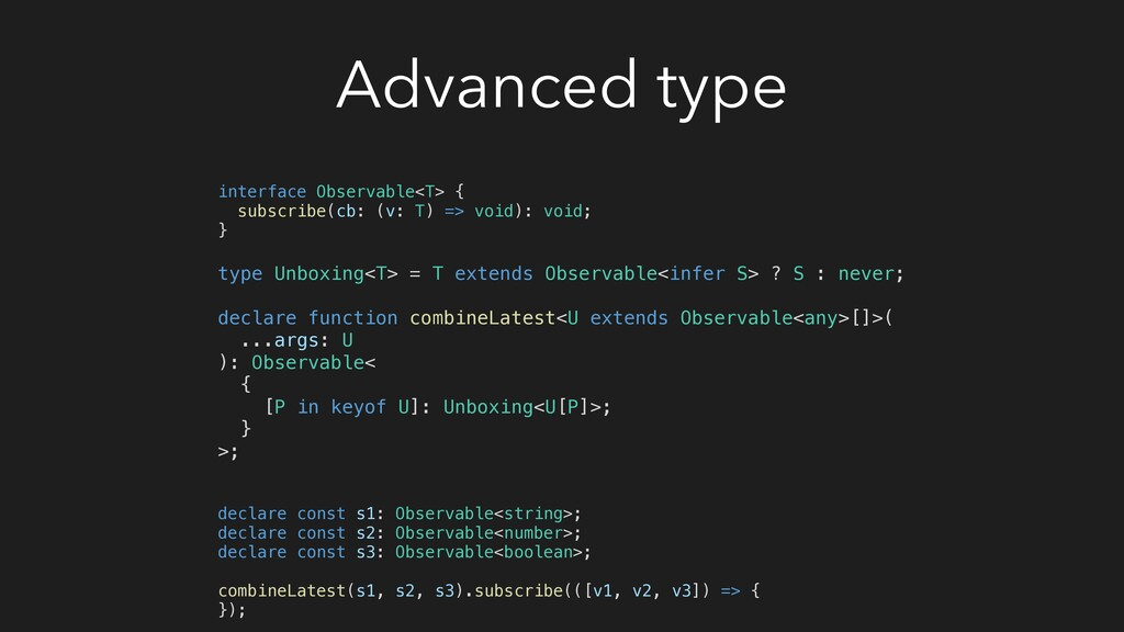Advanced type interface Observable<T> { subscri...