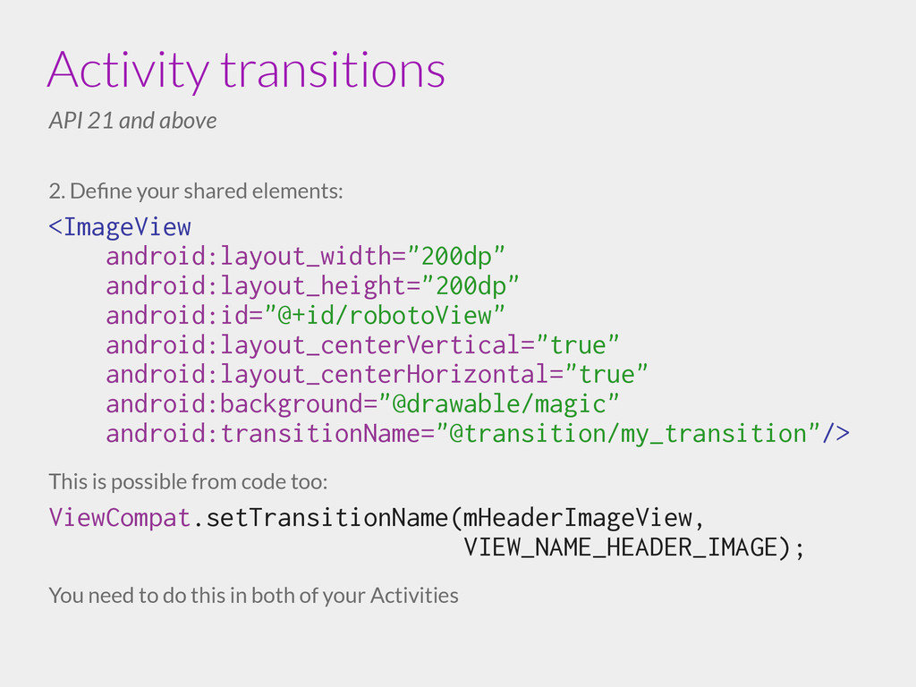 2. Define your shared elements: <ImageView andro...