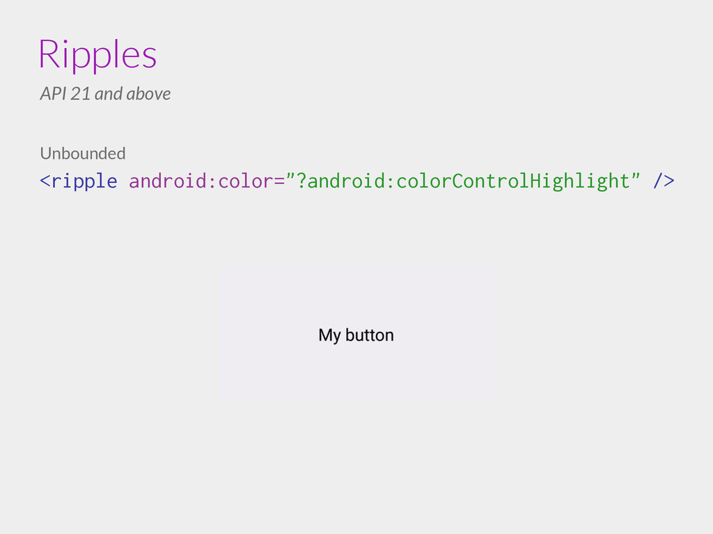 """Unbounded <ripple android:color=""""?android:color..."""