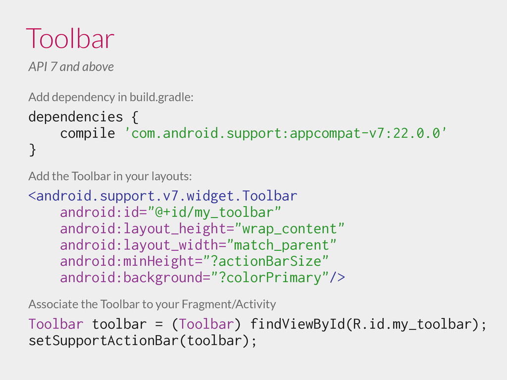 Toolbar API 7 and above Add dependency in build...