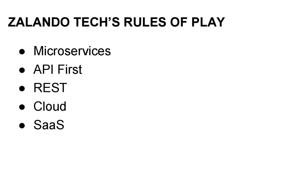 ZALANDO TECH'S RULES OF PLAY ● Microservices ● ...