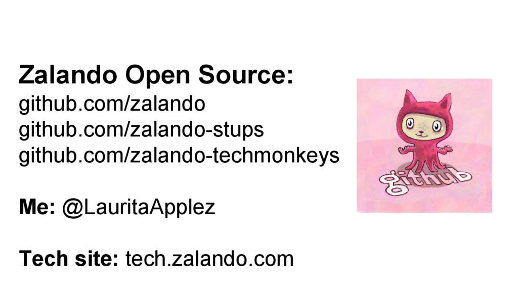 Zalando Open Source: github.com/zalando github....