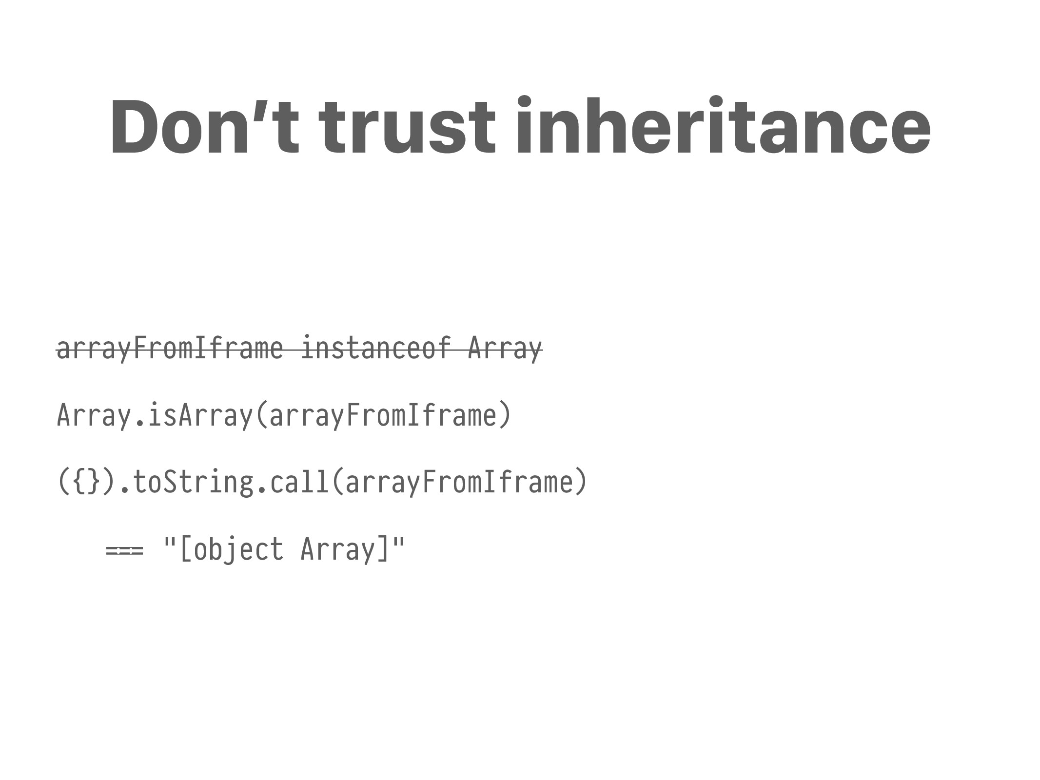 arrayFromIframe instanceof Array Array.isArray(...