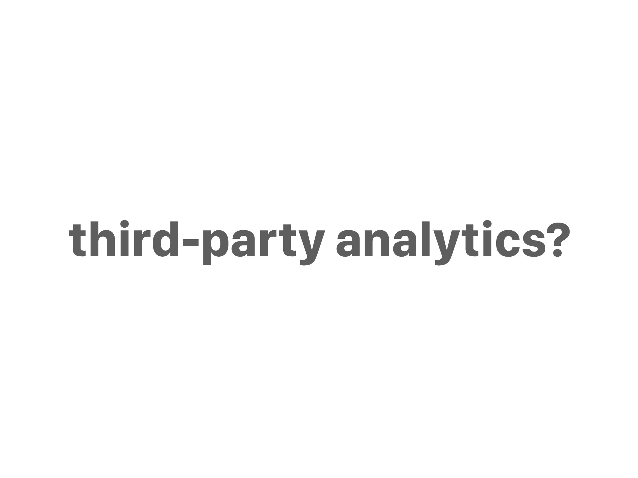 third-party analytics?