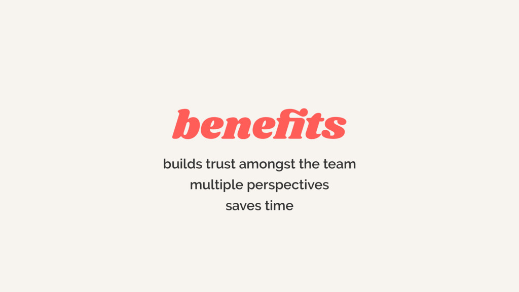 benefits builds trust amongst the team multiple ...