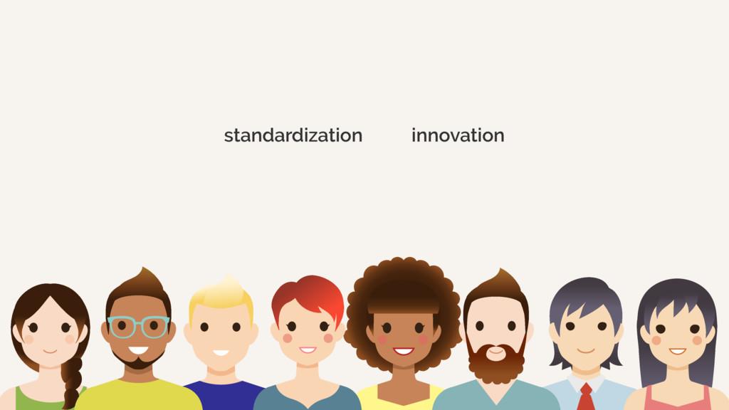 standardization innovation