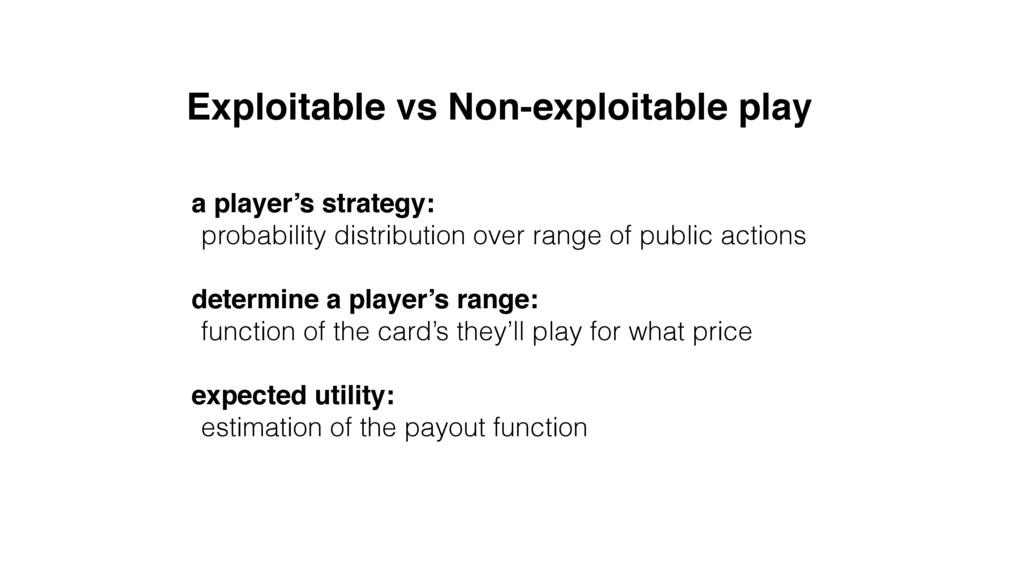 Exploitable vs Non-exploitable play a player's ...