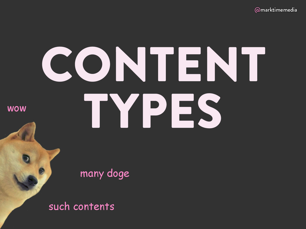 @marktimemedia CONTENT TYPES such contents wow ...