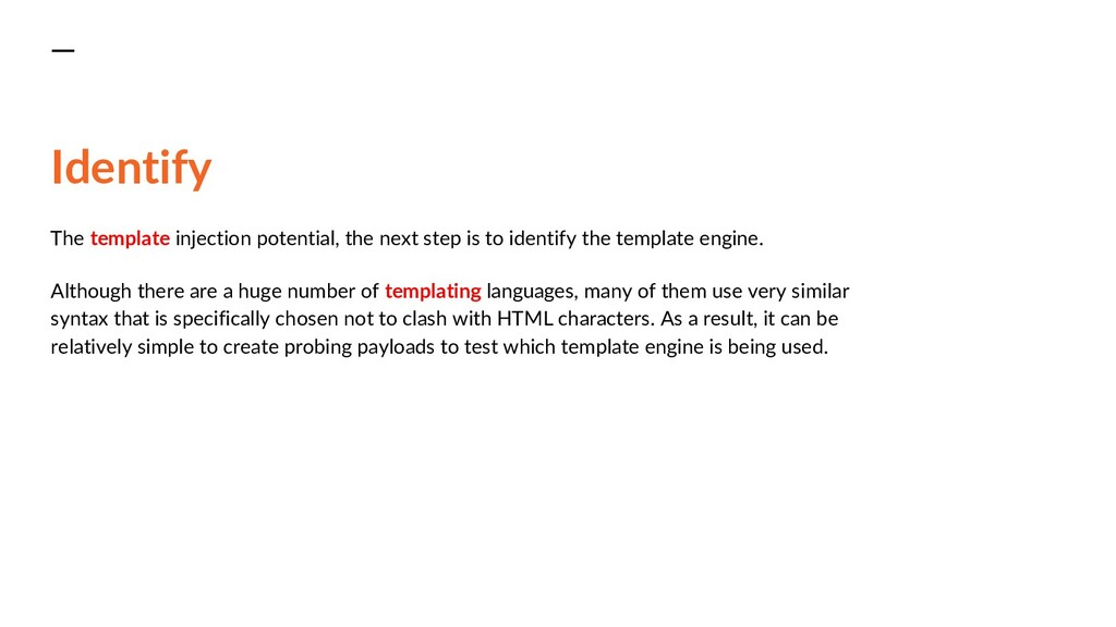 Identify The template injection potential, the ...