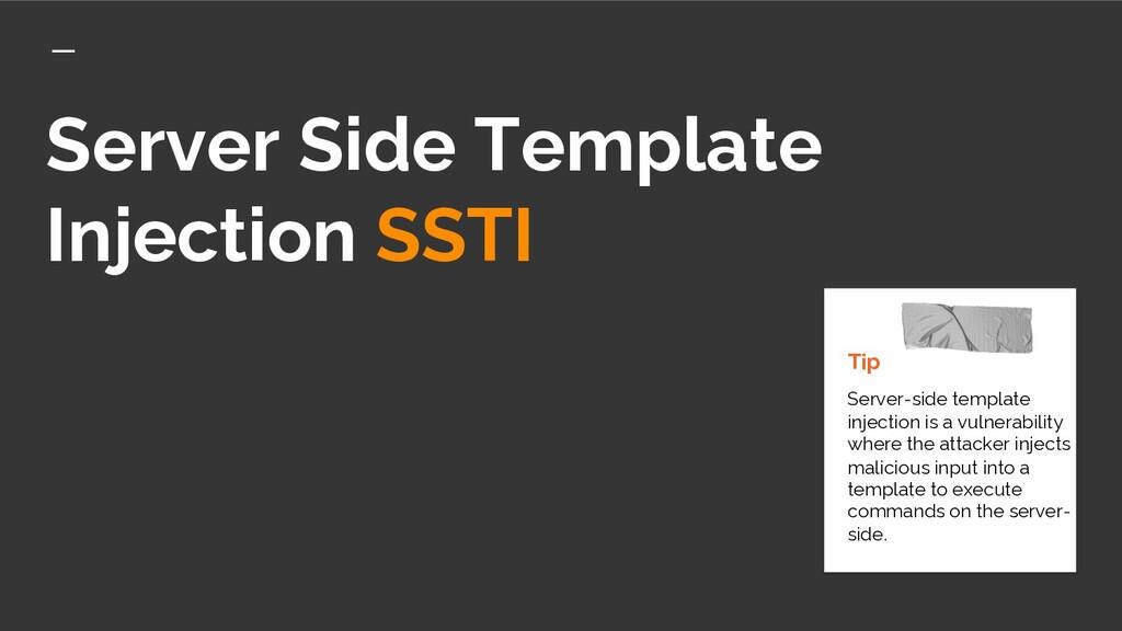 Server Side Template Injection SSTI Tip Server-...