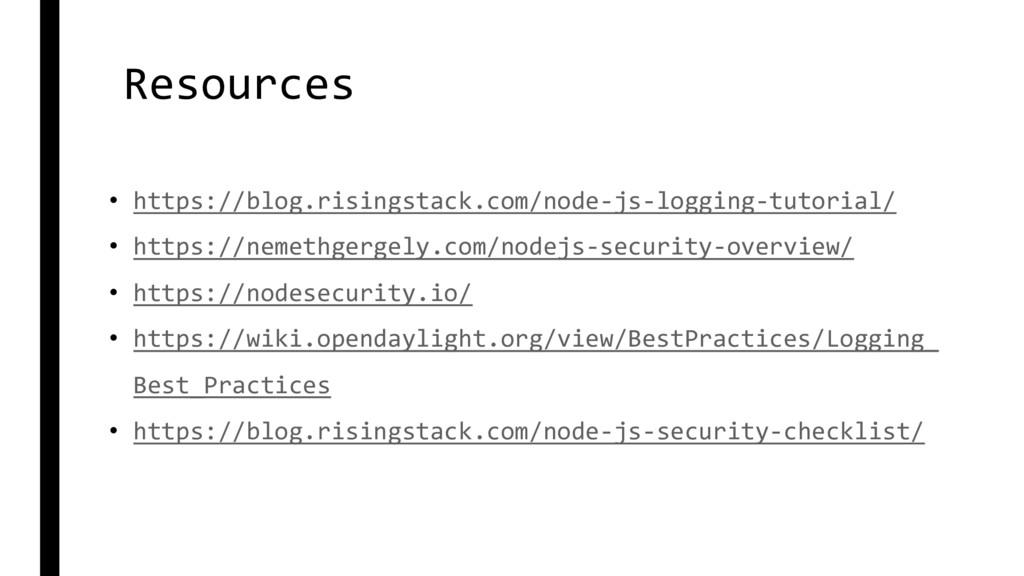 Resources • https://blog.risingstack.com/node-j...