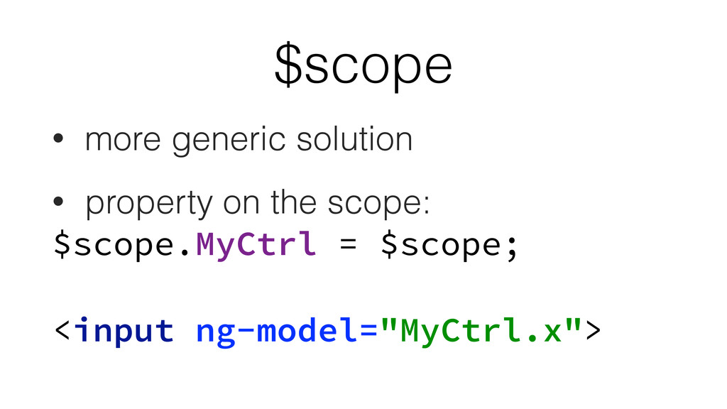 $scope • more generic solution • property on th...