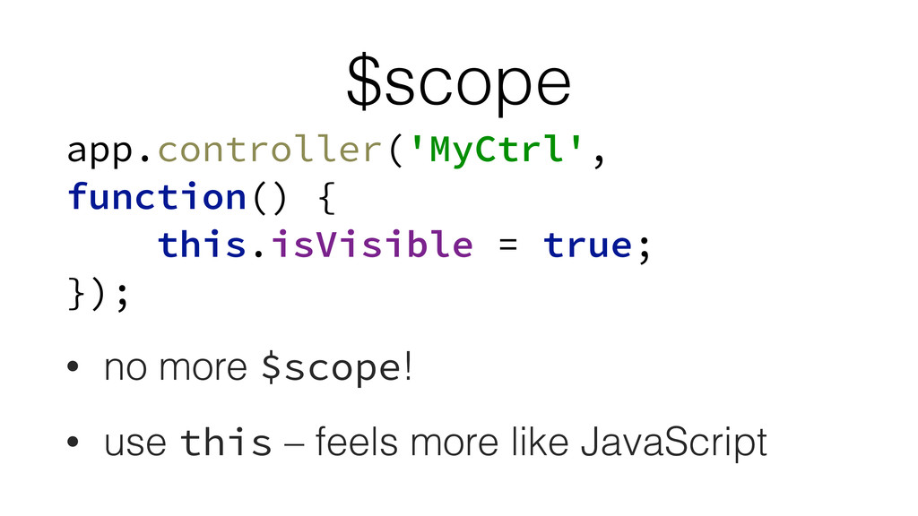 $scope app.controller('MyCtrl', function() { t...