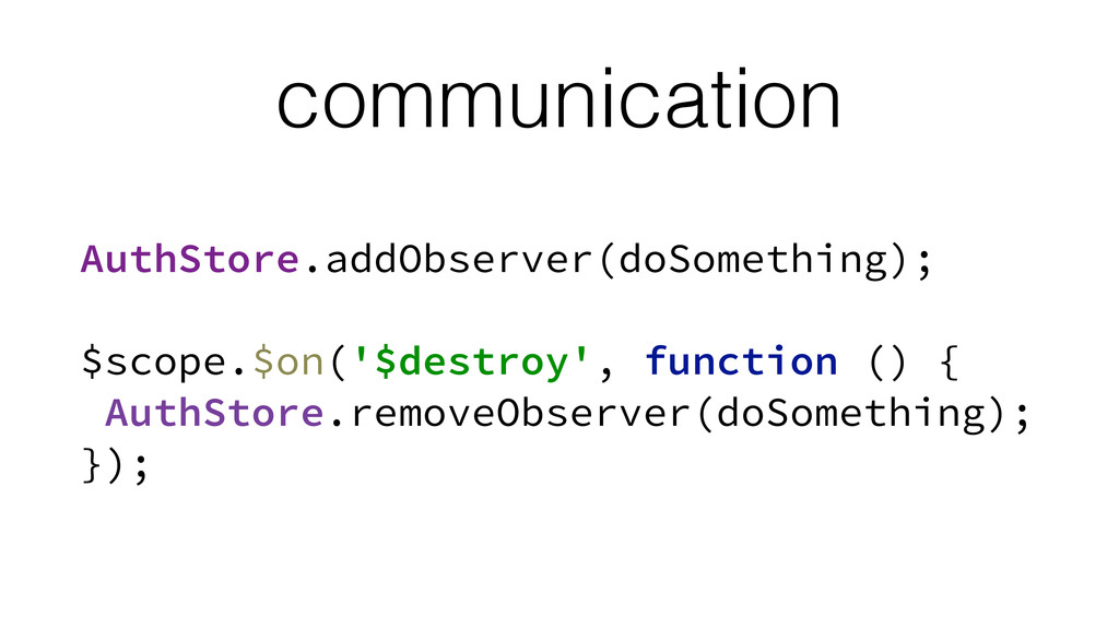 communication AuthStore.addObserver(doSomething...