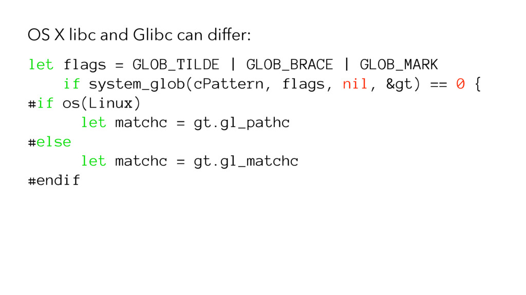 OS X libc and Glibc can differ: let flags = GLO...