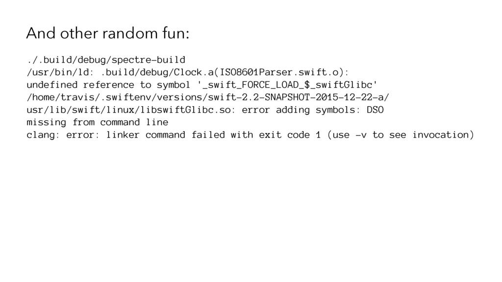 And other random fun: ./.build/debug/spectre-bu...